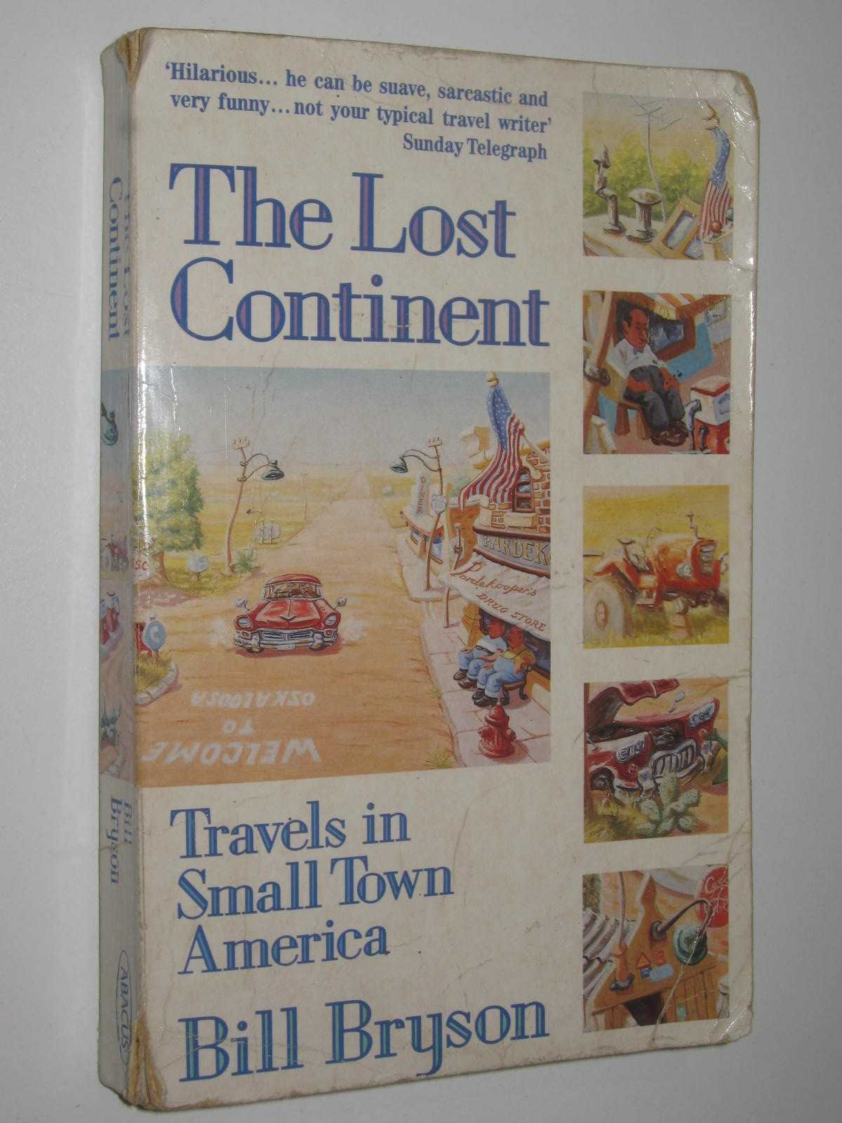 Image for The Lost Continent : Travels In Small Town America
