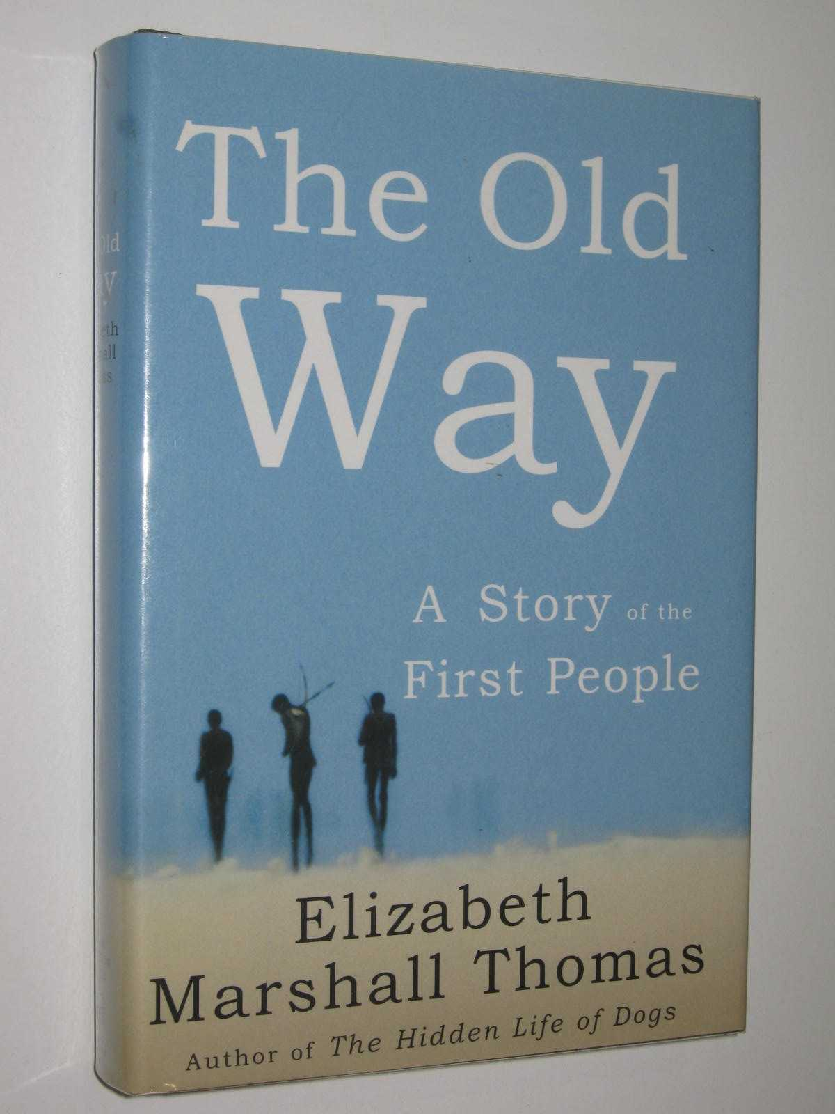 Image for The Old Way : A Story of the First People