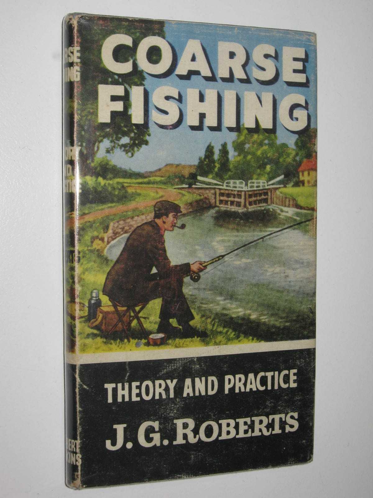 Image for Coarse Fishing : Theory And Practice