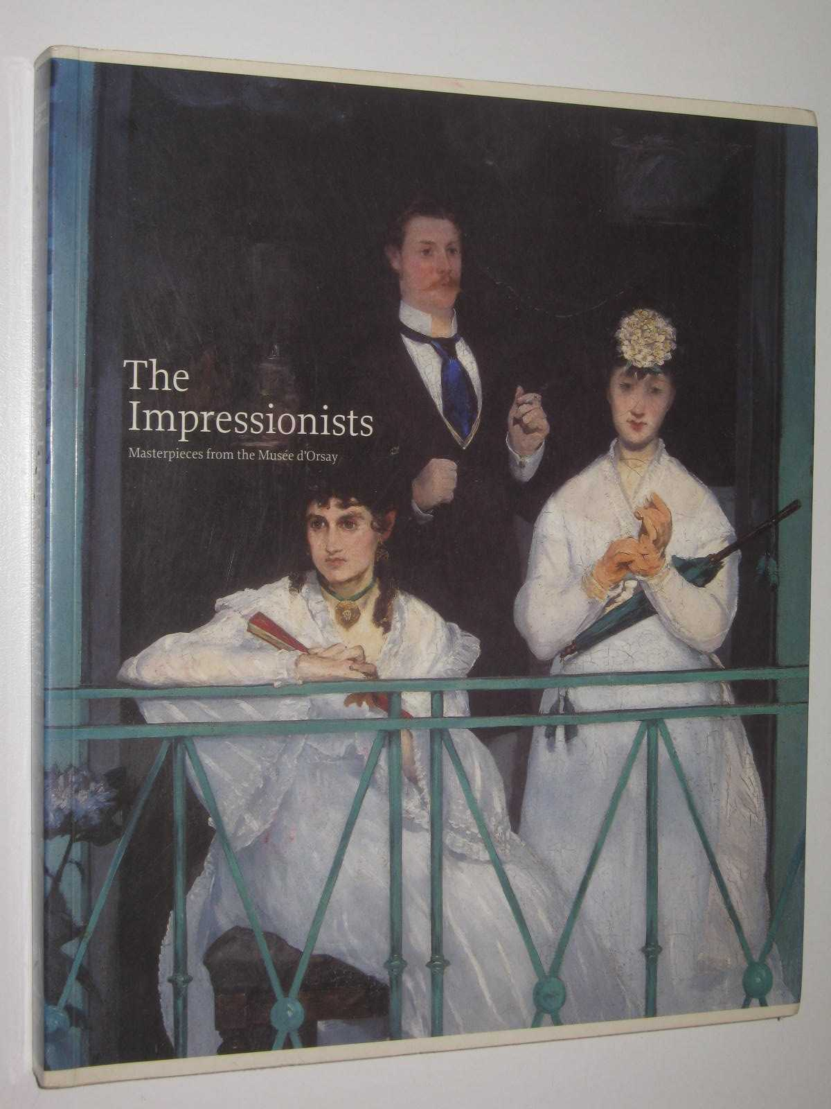 Image for The Impressionists : Masterpieces from the Musee D'Orsay