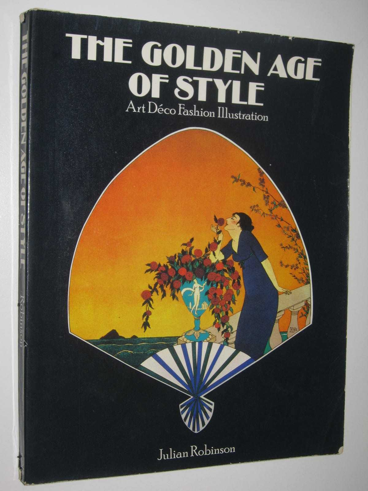 Image for The Golden Age of Style : Art Deco Fashion Illustration