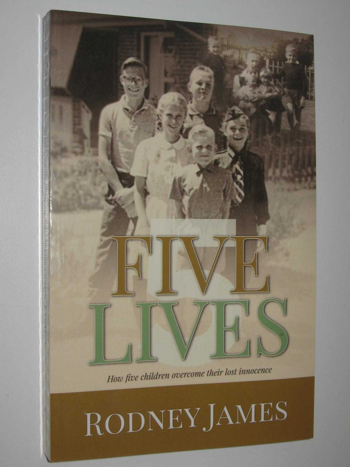 Image for Five Lives : How Five Children Overcome Their Lost Innocence