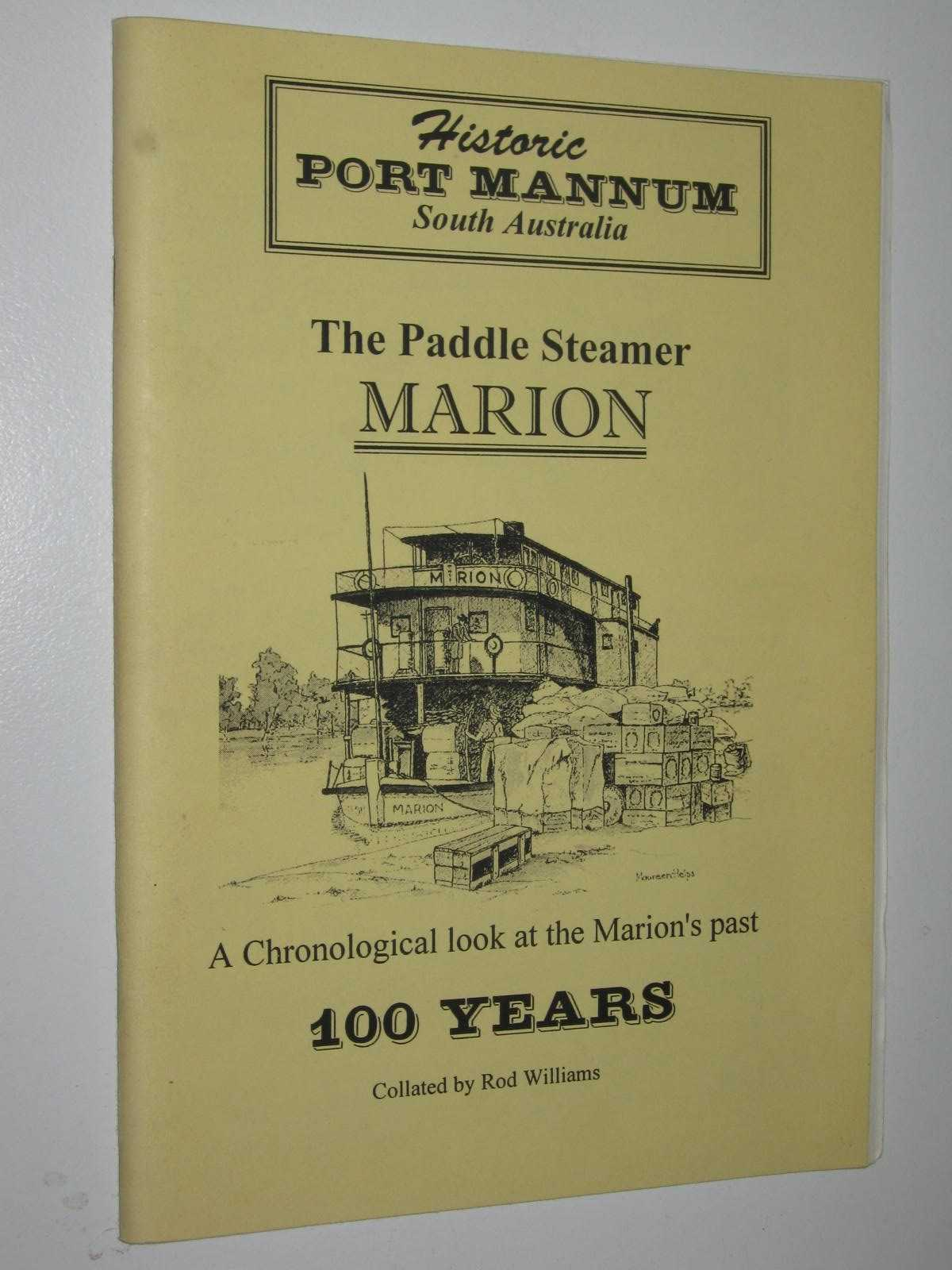 Image for The Paddle Steamer MARION : A Chronological Look at the Marion's Past 100 Years