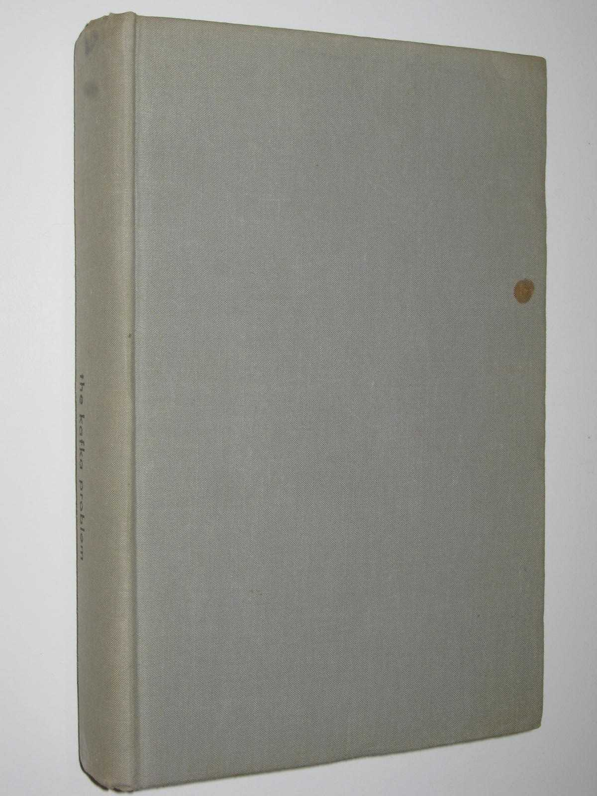 Image for The Kafka Problem : An Anthology of Criticism About Franz Kafka.