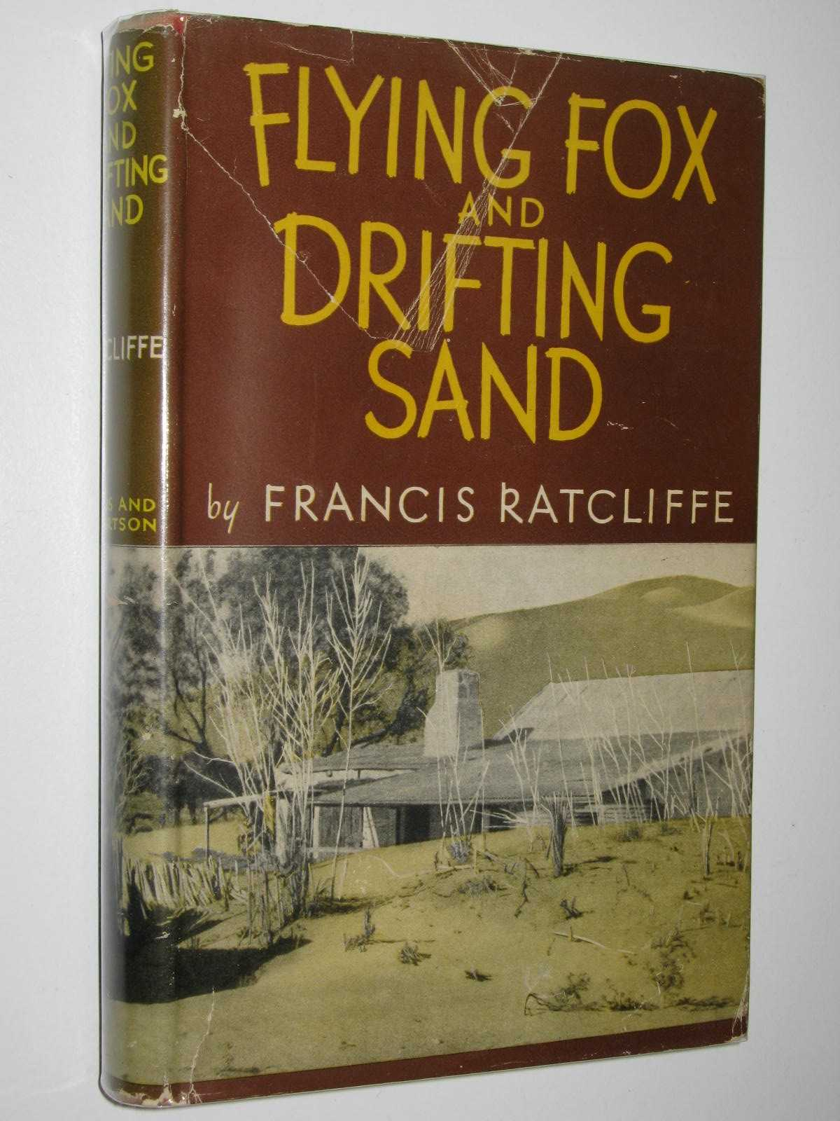 Image for Flying Fox and Drifting Sand : The Adventures of a Biologist in Australia