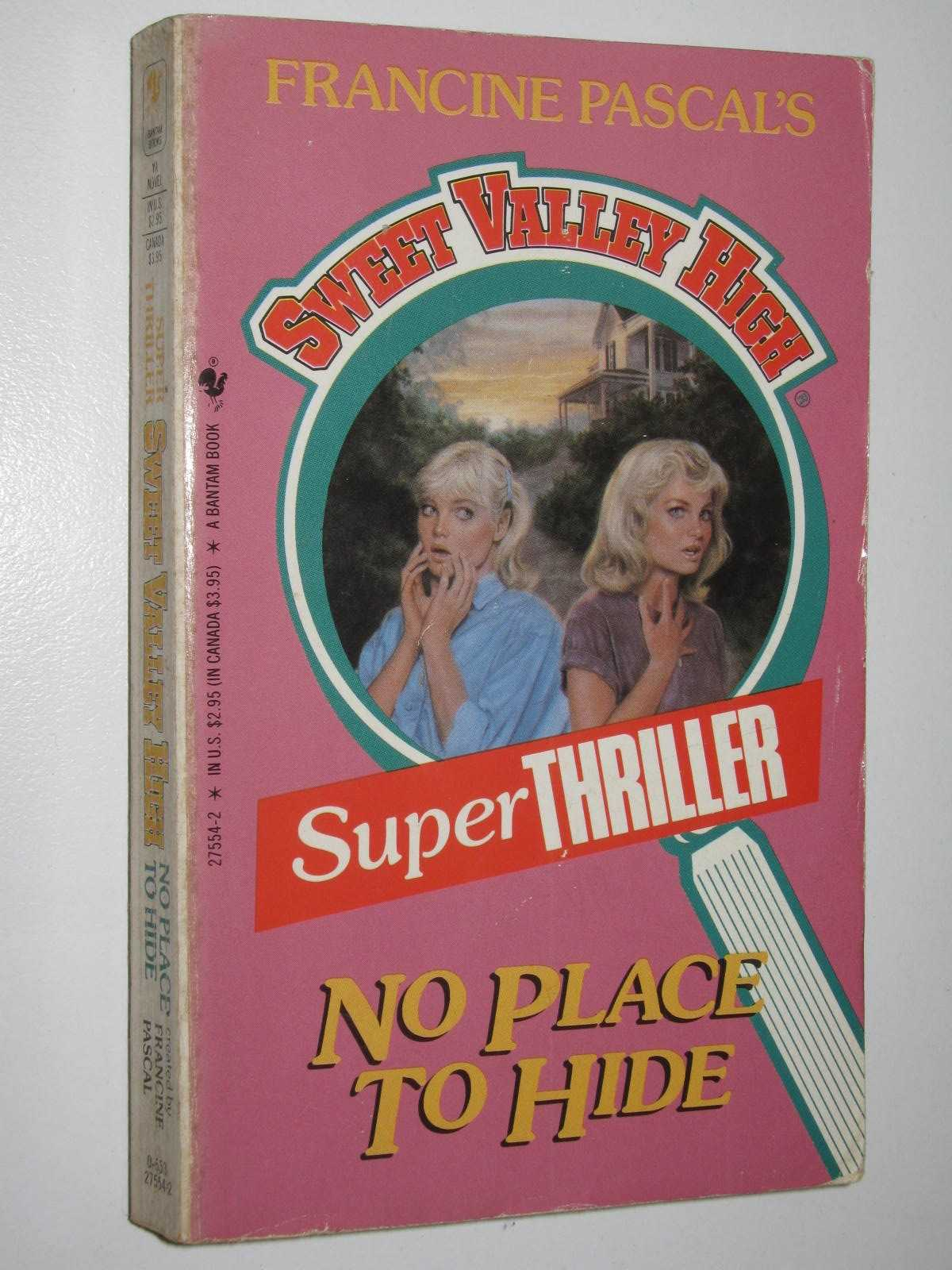 Image for No Place to Hide - Sweet Valley High Thriller Series
