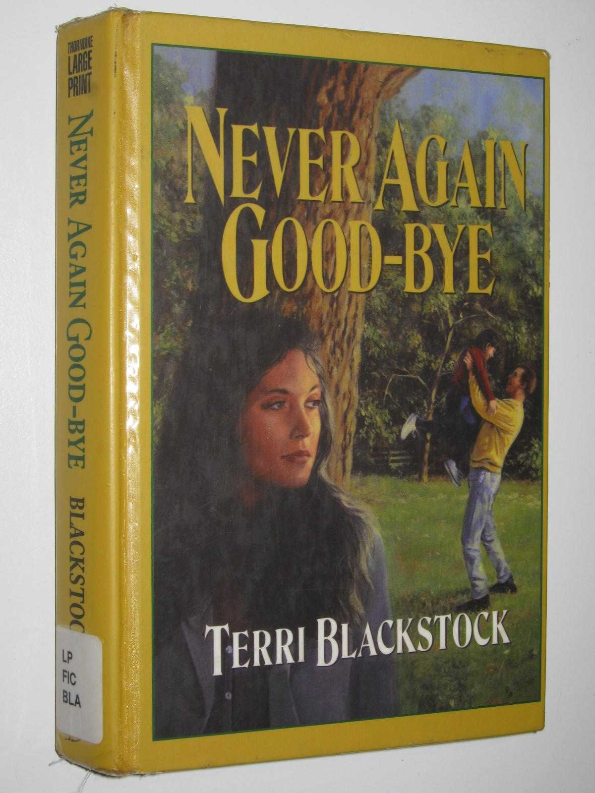 Image for Never Again Good-Bye - Second Chance Series #1