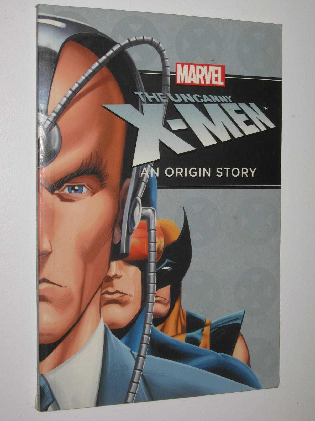Image for The Uncanny X-Men : An Origin Story