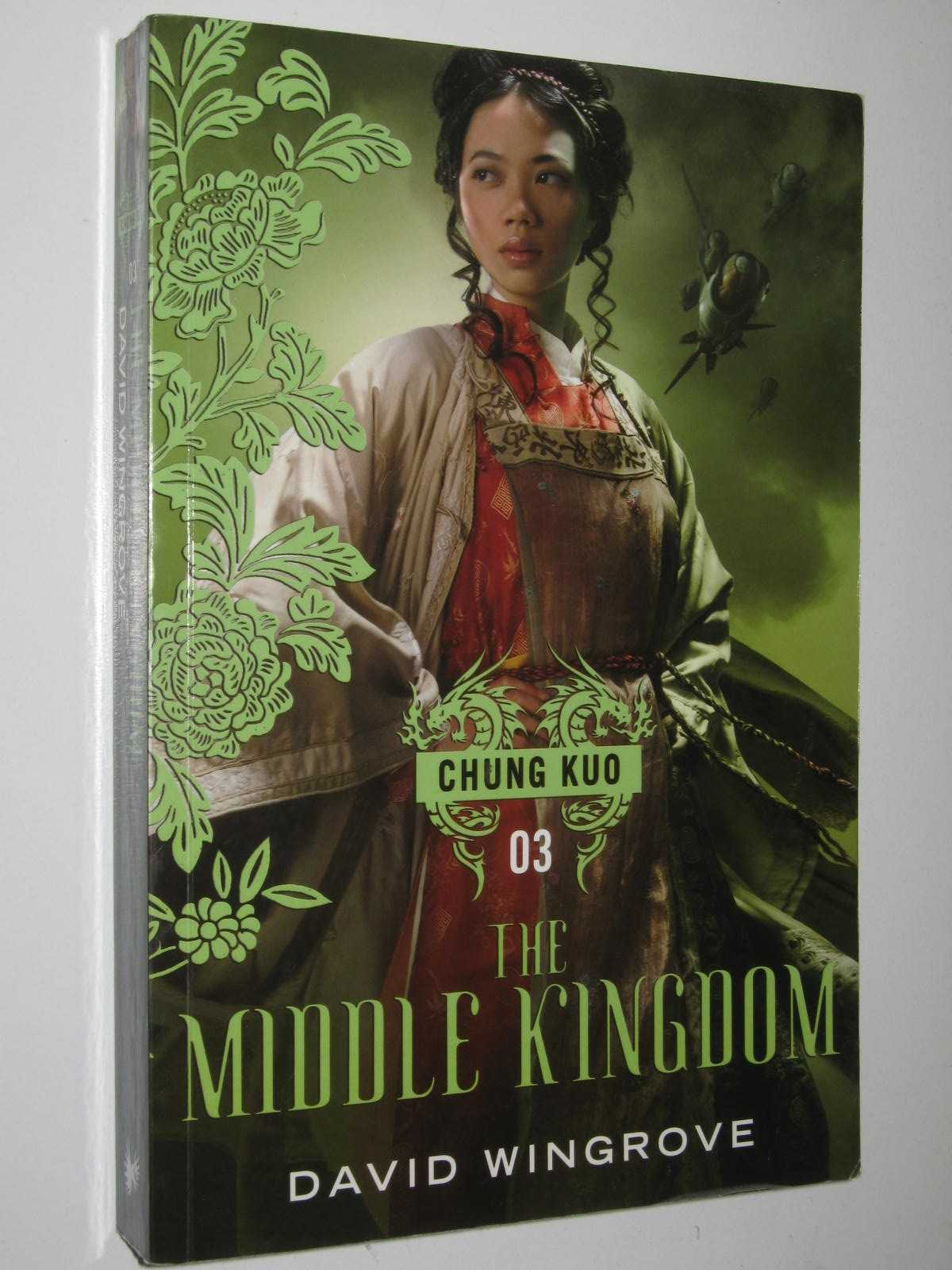 Image for The Middle Kingdom - Chung Kuo Series #3