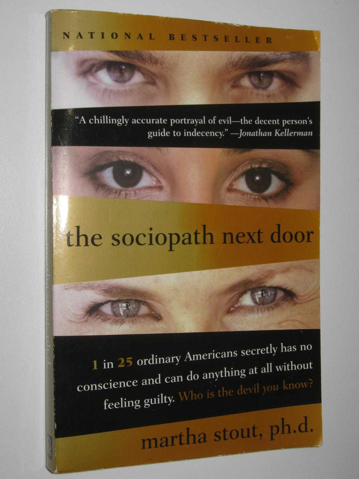 Image for The Sociopath Next Door : The Ruthless Versus the Rest of Us