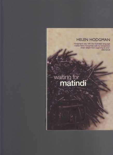 HODGMAN, HELEN - Waiting for Matindi