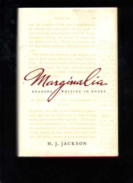 JACKSON, H. J. - Marginalia: Readers Writing in Books