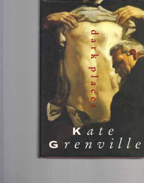 GRENVILLE, KATE - Dark Places