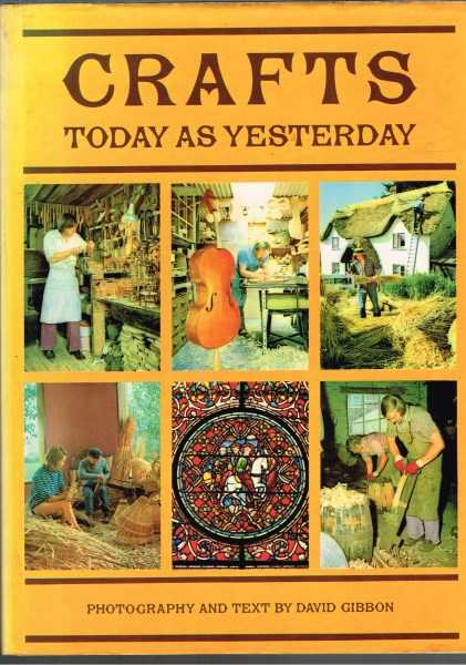 GIBBON, DAVID - Crafts: Today as Yesterday