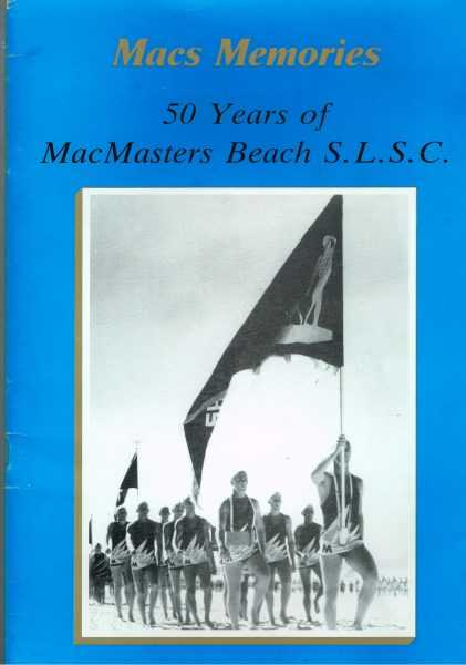 HOLLIS, TONY - Macs Memories: 50 Years of MacMasters Beach S.L.S.C.