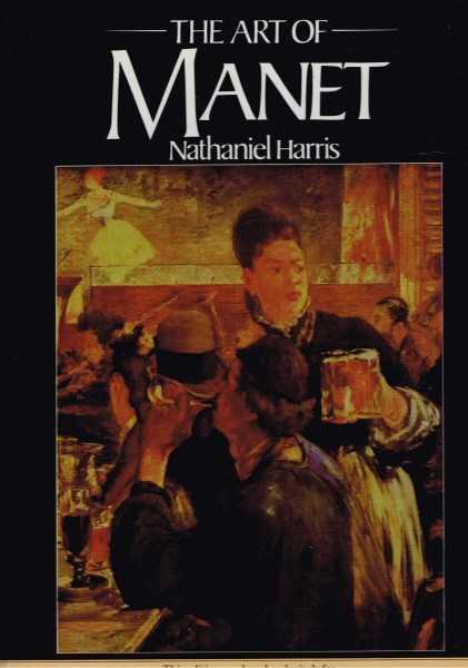 HARRIS, NATHANIEL - The Art of Manet