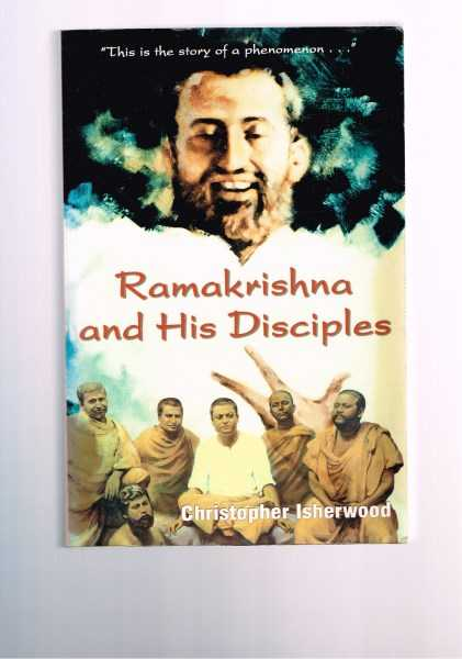 CHRISTOPHER ISHERWOOD - Ramakrishna and His Disciples - Second Edition