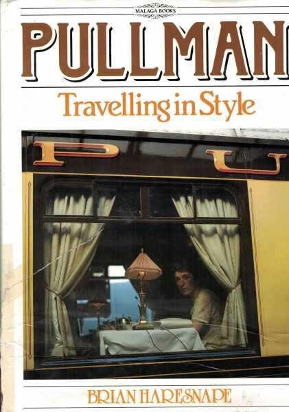 BRIAN HARESNAPE - Pullman - Travelling in Style