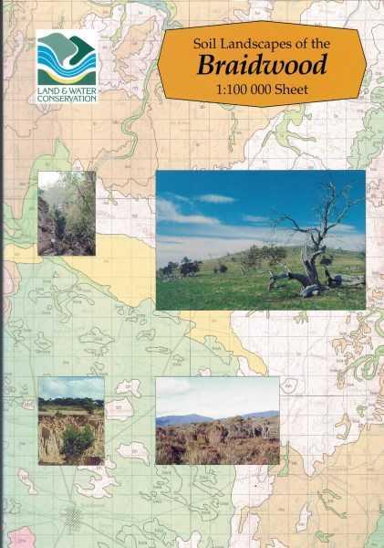 B.R. JENKINS - Soil landscapes of the Braidwood Windellama Mongarlowe Bombay Lake Bathurst