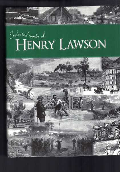 HENRY LAWSON SELECTED BY DAVID FORSYTHE - Selected Works Of Henry Lawson
