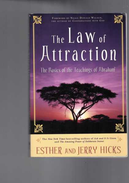 ESTHER & JERRY HICKS - The Law of Attraction -The Basics of the Teachings of Abraham