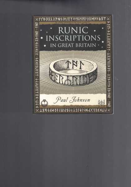 PAUL JOHNSON - Runic Inscriptions in Great Britain