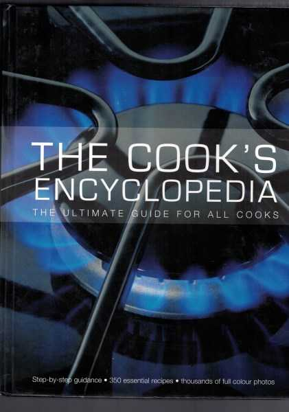 GUNTER BEER AND PATRIK JAROS - The Cook's Encyclopedia: The Ultimate Guide for All Cooks