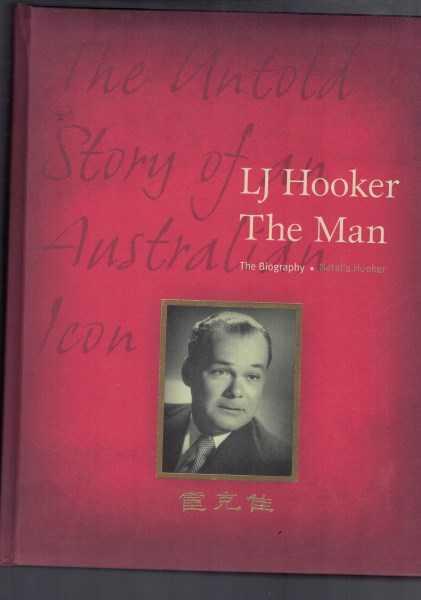 NATALIA HOOKER - L J Hooker - The Man - The Biography