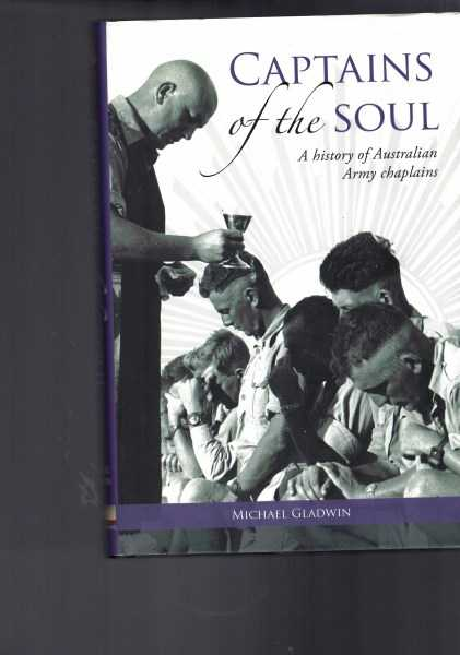 GLADWIN, MICHAEL - Captains of the Soul - History of Australian Army Chaplains