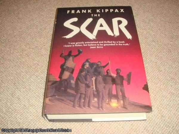 KIPPAX, FRANK - The Scar