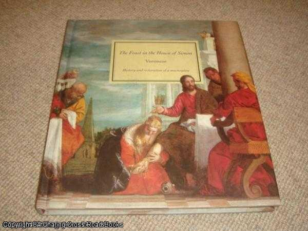 - The Feast in the House of Simon: Veronese: History and Restoration of a Masterpiece