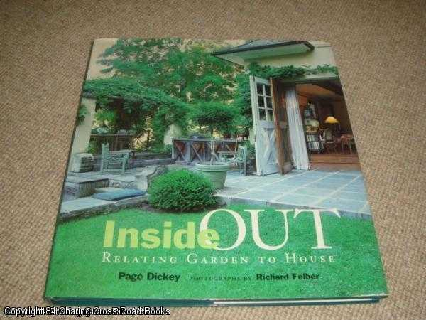 DICKEY, PAGE - Inside Out: Relating Garden to House