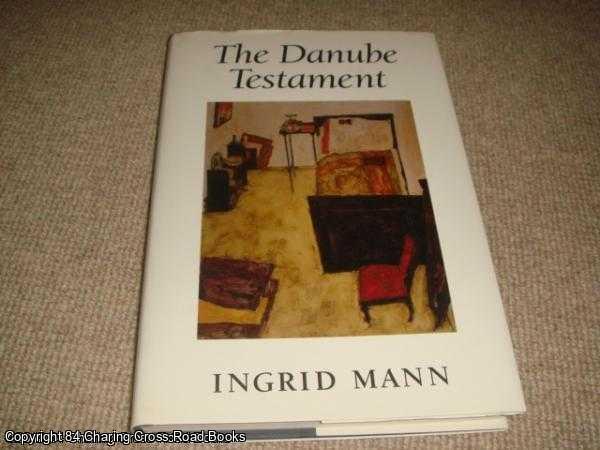 MANN, INGRID - The Danube Testament