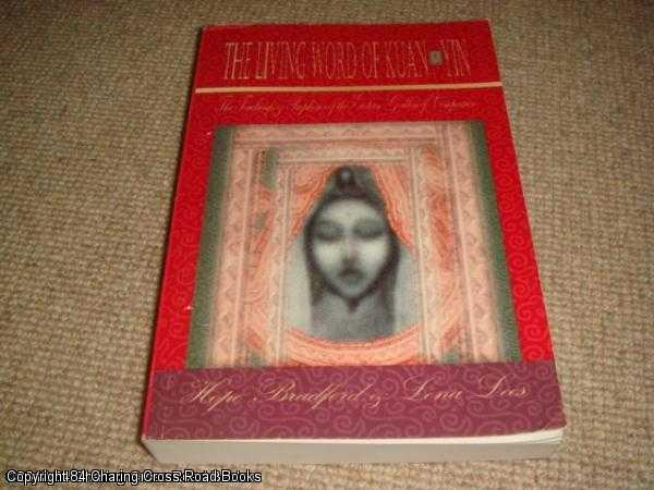 HOPE BRADFORD; LENA LEES - The Living Word of Kuan Yin