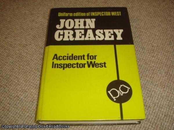 CREASEY, JOHN - Accident for Inspector West
