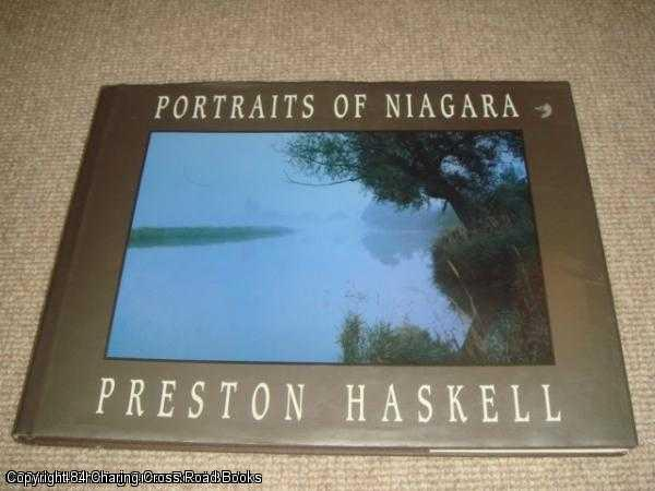 PRESTON HASKELL - Portraits of Niagara