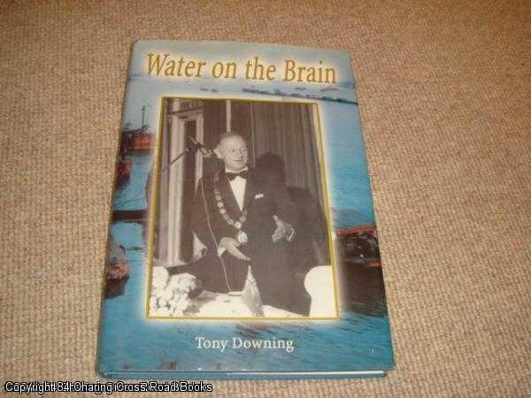 DOWNING, TONY - Water on the Brain