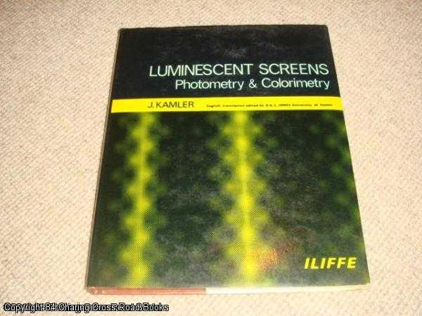 KAMLER, J. - Luminescent Screens: Photometry and Colorimetry