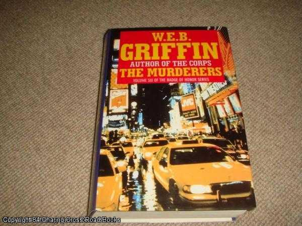 GRIFFIN, W. E. B. - The Murderers