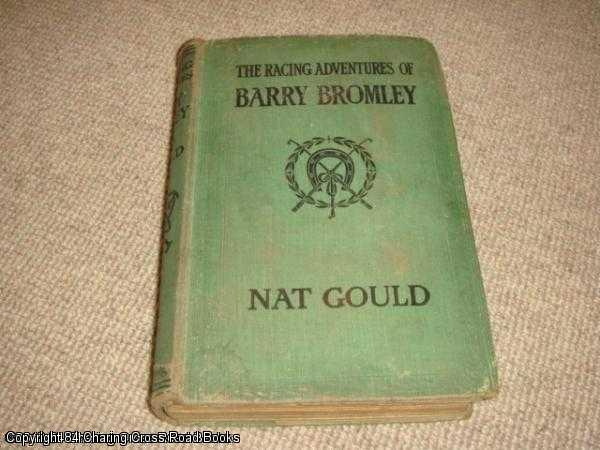 GOULD, NAT - Racing Adventures of Barry Bromley