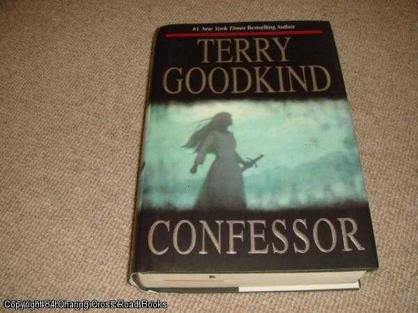 GOODKIND, TERRY - Confessor