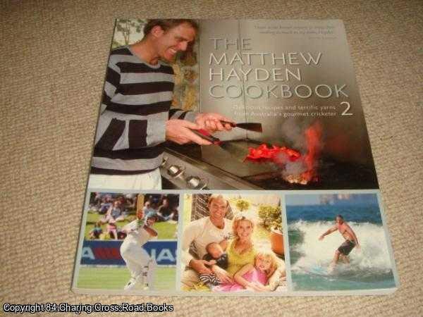 MATTHEW HAYDEN - The Matthew Hayden Cookbook 2