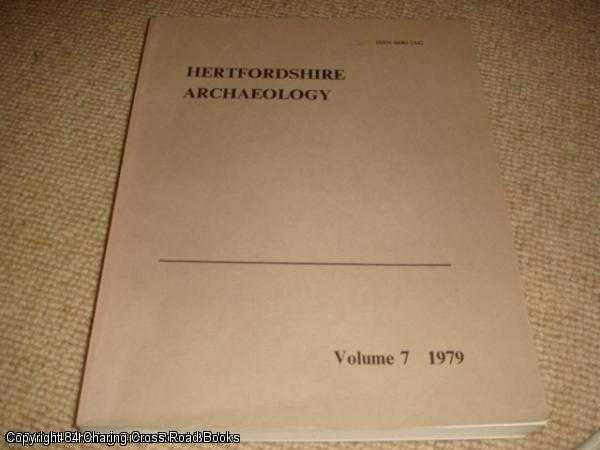 DAVIES, GARETH; BUSBY, RICHARD - Hertfordshire Archaeology Volume 7 - 1979