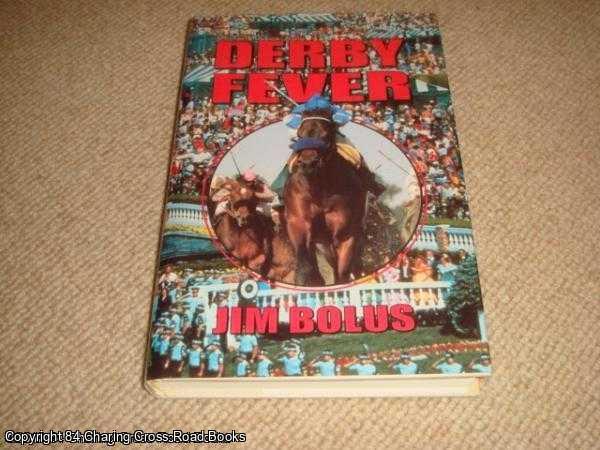 BOLUS, JIM - Derby Fever