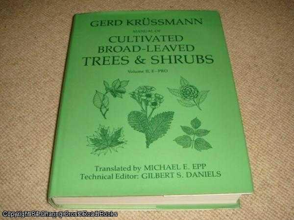 KRUSSMANN, GERD - Manual of Cultivated Broad-leaved Trees and Shrubs: E-PRO vol 2