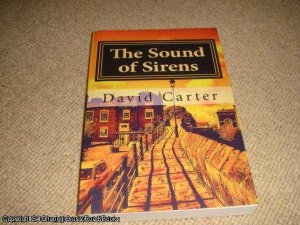 CARTER, DAVID - The Sound of Sirens