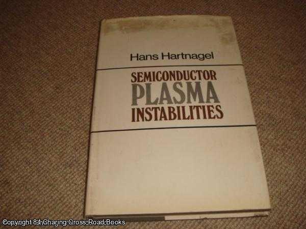 HARTNAGEL, H. L. - Semiconductor Plasma Instabilities