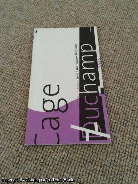 DACHY, MARC - John Cage / Marcel Duchamp