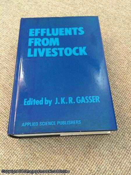 GASSER, J K R - Effluents from Livestock