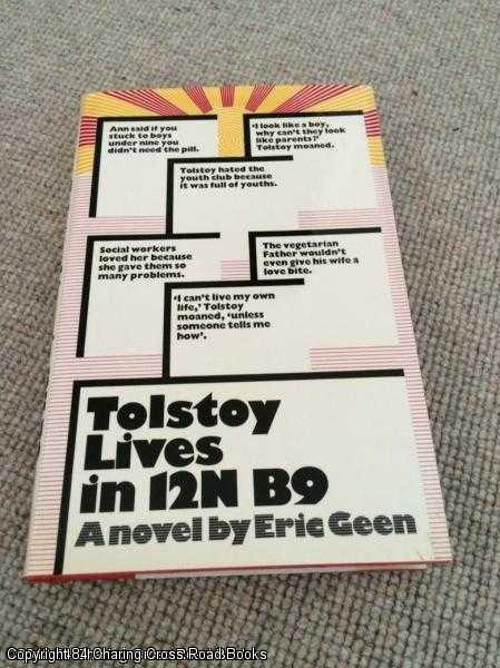 GEEN, ERIC - Tolstoy Lives in 12N B9